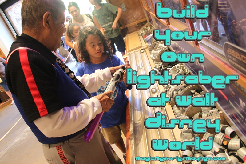 build your own lightsaber at walt disney world magic memories mayhem